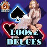 Loose Deuces (3 Hands)